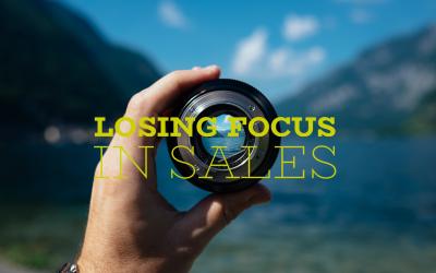 Losing Focus In Sales